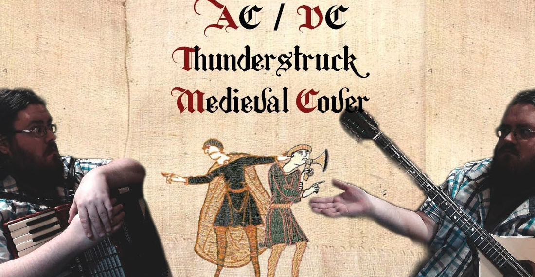 Medieval Bardcore Cover Of AC/DC's 'Thuderstruck' (With Accordion)
